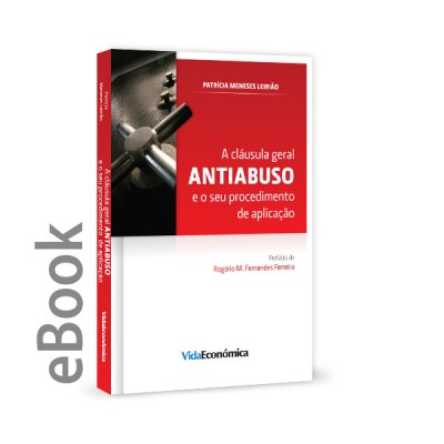 Ebook - A cláusula geral antiabuso e o seu procedimento de aplicação