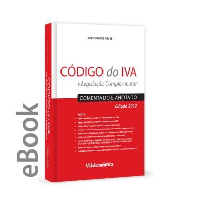 Ebook - Código do IVA – Comentado e Anotado 2ª Edição