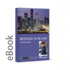 Ebook - Weekend in Beijing – A real time be-book