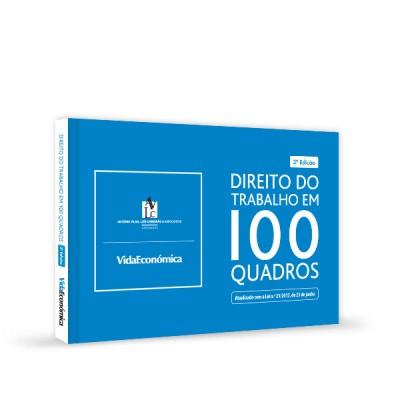 Direito do trabalho em 100 quadros - 3ª Edição