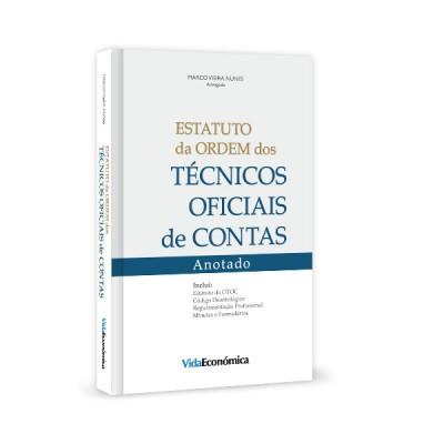 Estatuto da Ordem dos Técnicos Oficiais de Contas - Anotado
