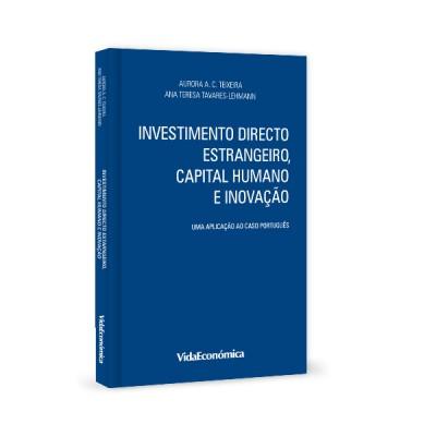 Investimento Directo Estrangeiro, Capital Humano e Inovação