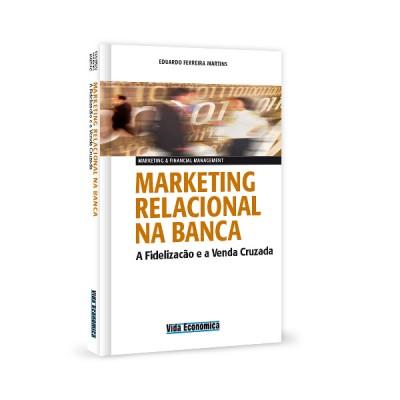 Marketing Relacional na Banca