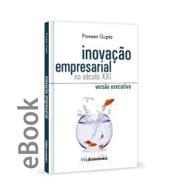 Ebook - Inovação Empresarial no Séc. XXI versão executiva