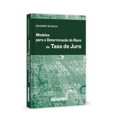 Modelos para Determinaçao do Risco da Taxa de Juro