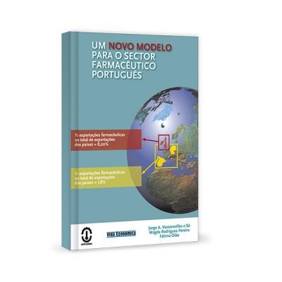 Um Novo Modelo para o Sector Farmacêutico Português