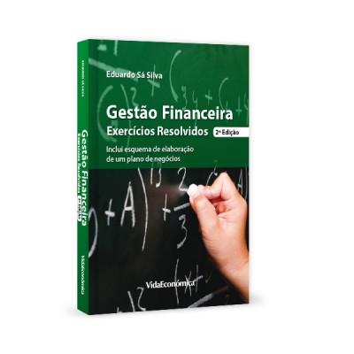 Gestão Financeira - Exercícios Resolvidos 2ª Edição